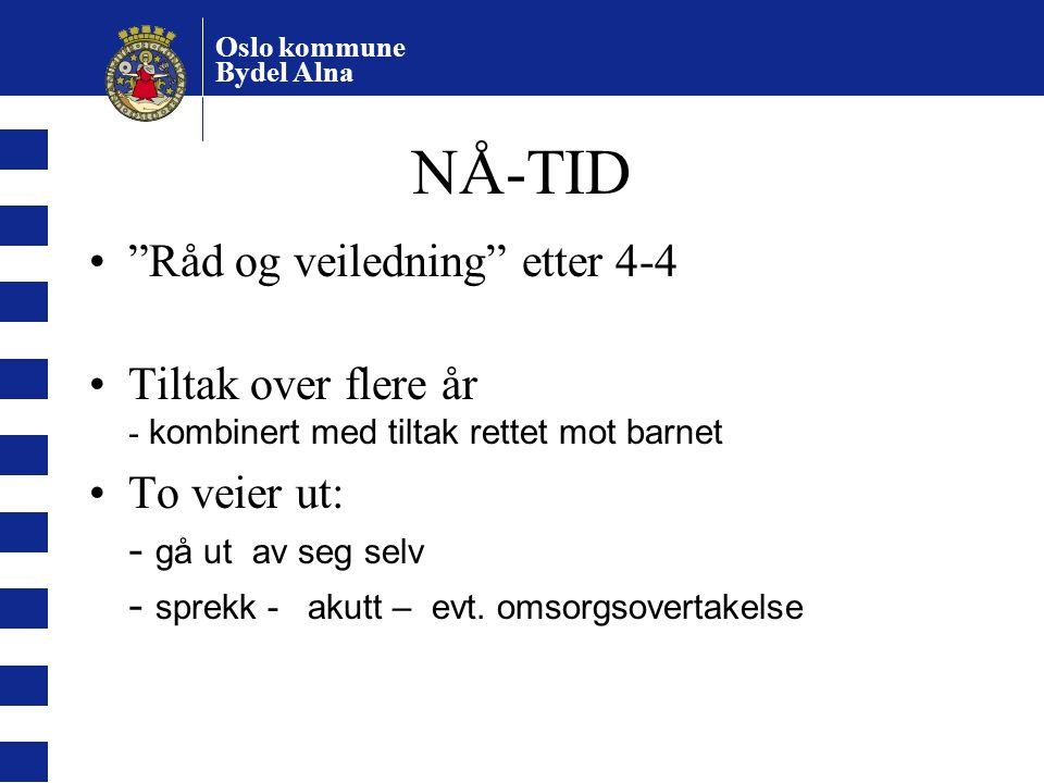 NÅ-TID Råd og veiledning etter 4-4