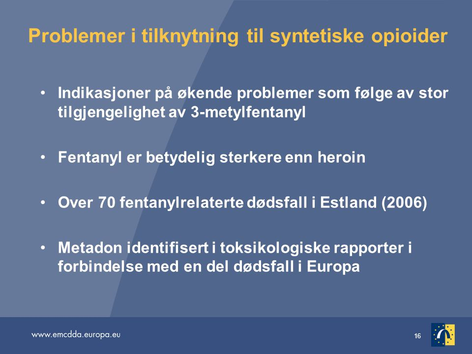 Problemer i tilknytning til syntetiske opioider