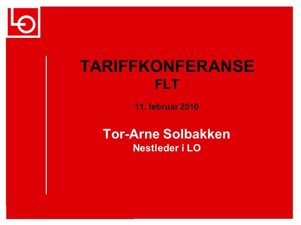 Tor-Arne Solbakken Nestleder i LO