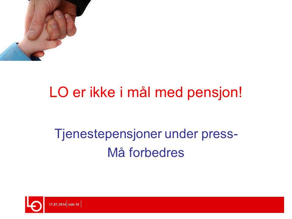 LO er ikke i mål med pensjon!