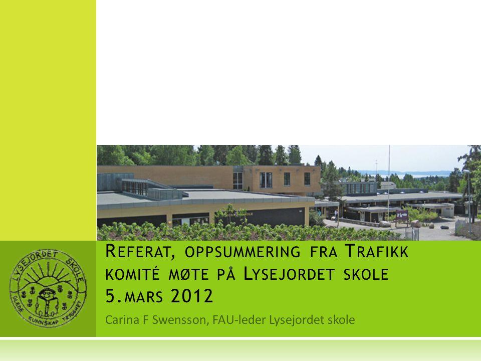 Carina F Swensson, FAU-leder Lysejordet skole