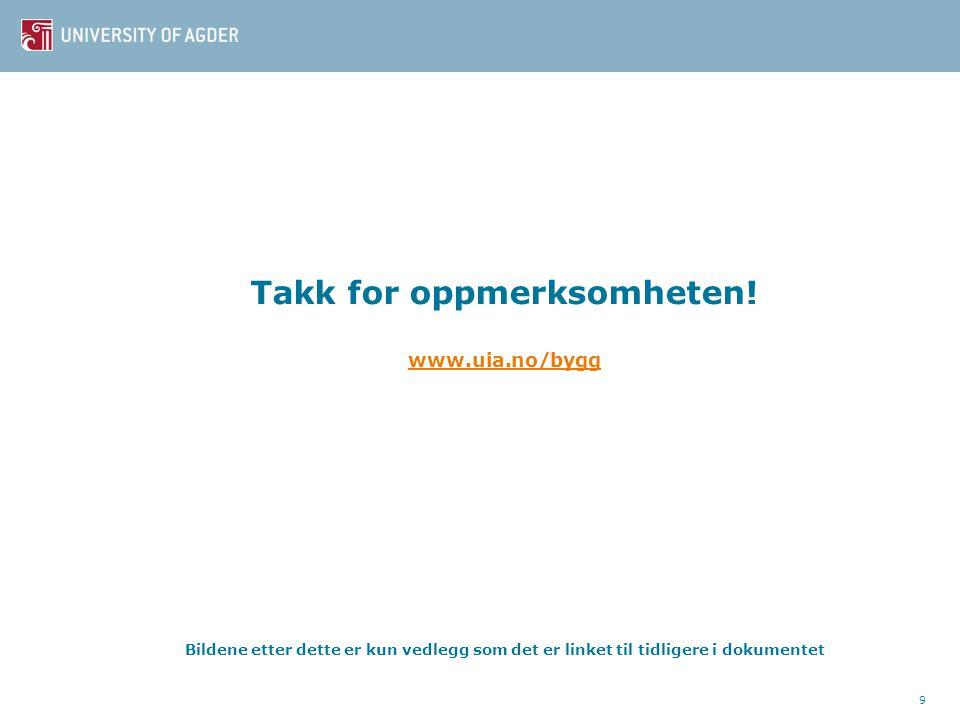 Takk for oppmerksomheten. www. uia