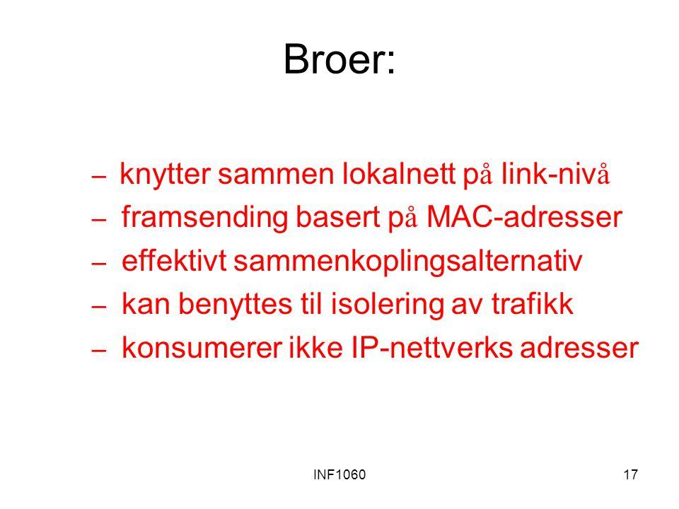 Broer: framsending basert på MAC-adresser