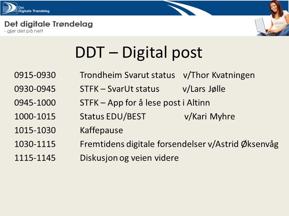 DDT – Digital post 0915-0930 Trondheim Svarut status v/Thor Kvatningen
