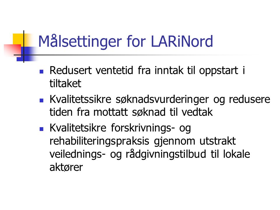 Målsettinger for LARiNord