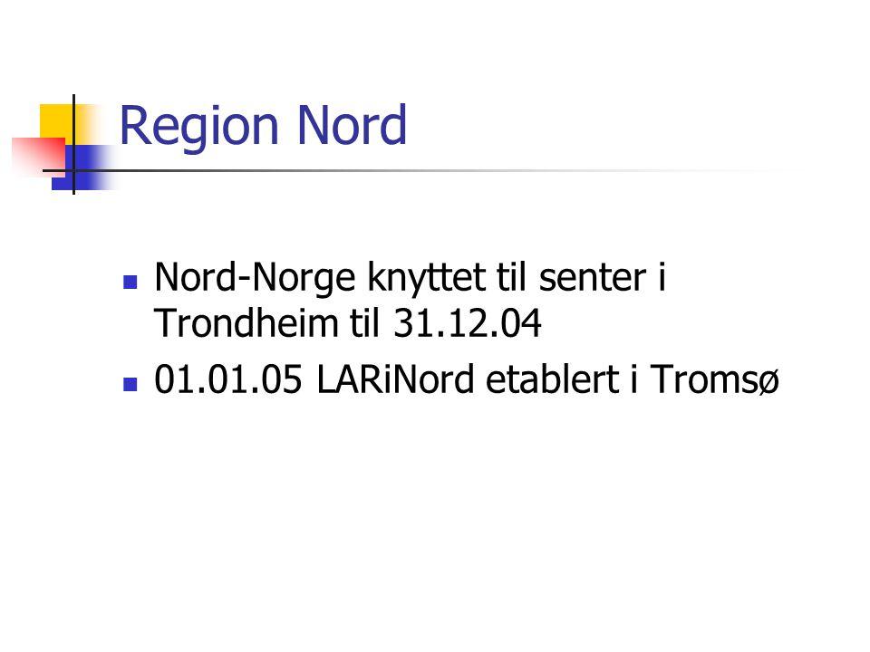 Region Nord Nord-Norge knyttet til senter i Trondheim til 31.12.04