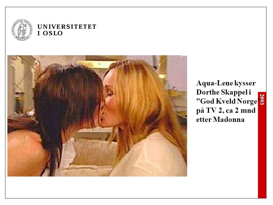 Aqua-Lene kysser Dorthe Skappel i God Kveld Norge på TV 2, ca 2 mnd etter Madonna