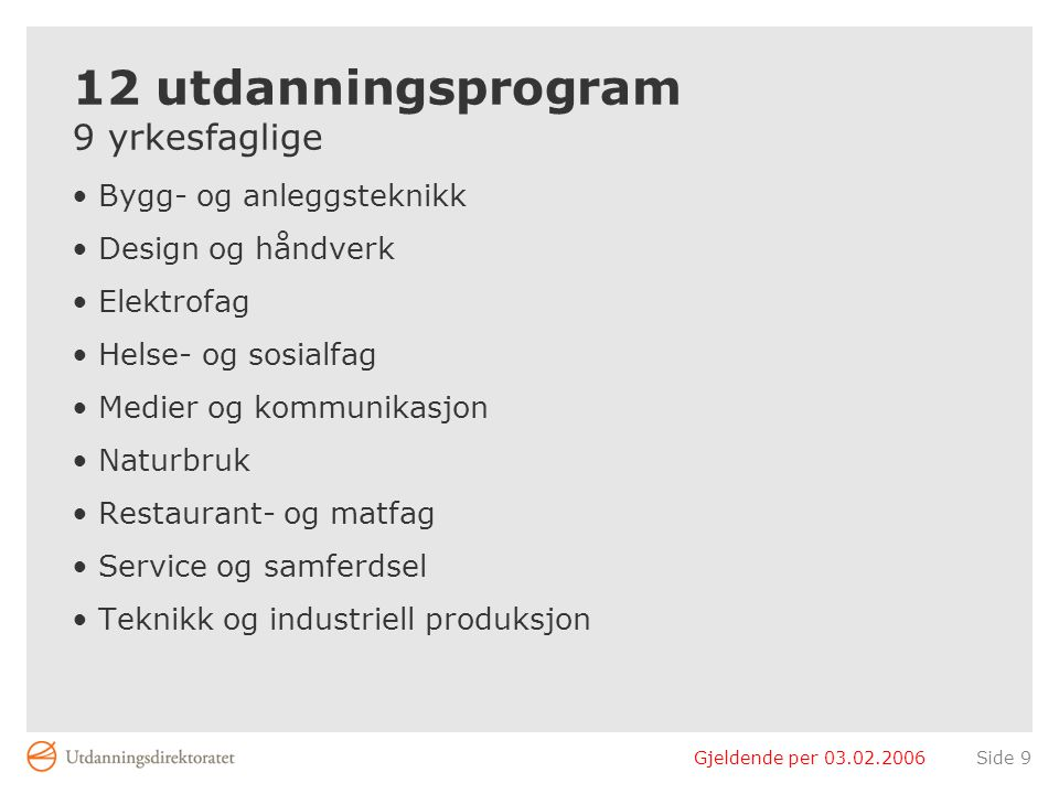 12 utdanningsprogram 9 yrkesfaglige