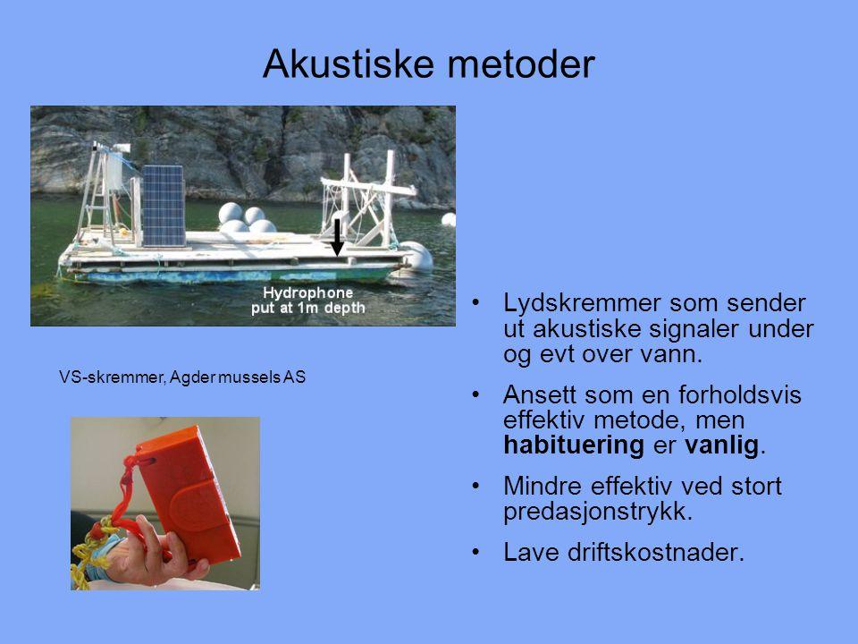 Akustiske metoder Lydskremmer som sender ut akustiske signaler under og evt over vann.