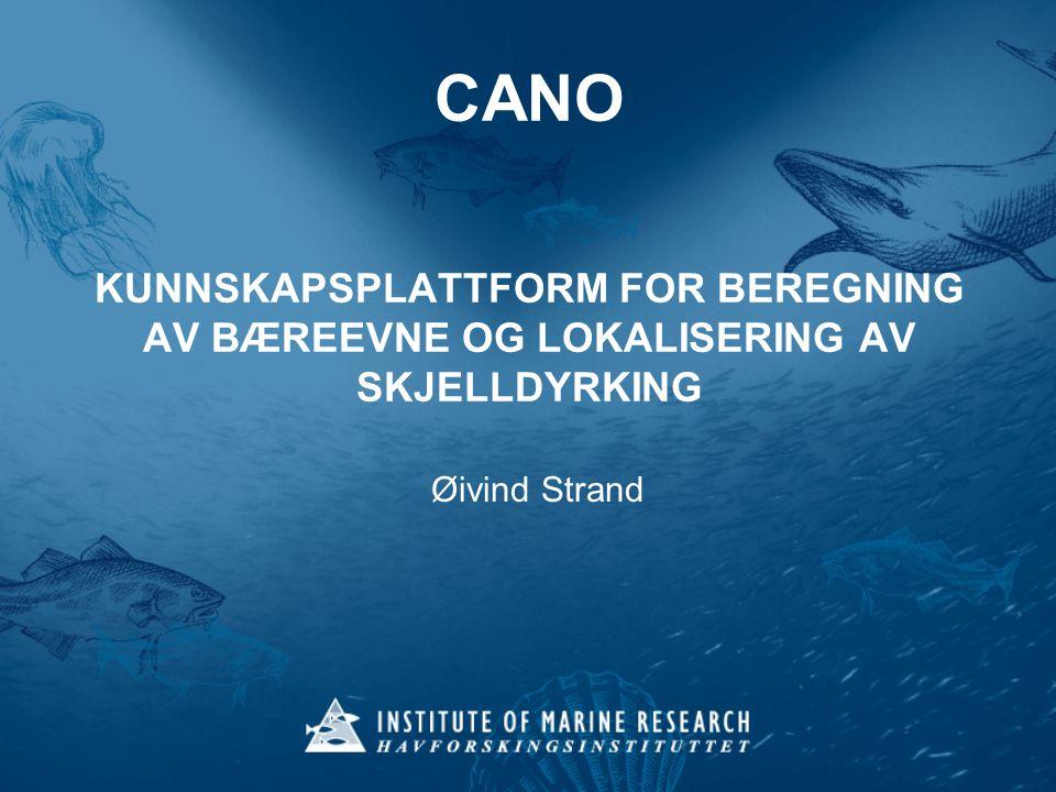 CANO KUNNSKAPSPLATTFORM FOR BEREGNING AV BÆREEVNE OG LOKALISERING AV SKJELLDYRKING