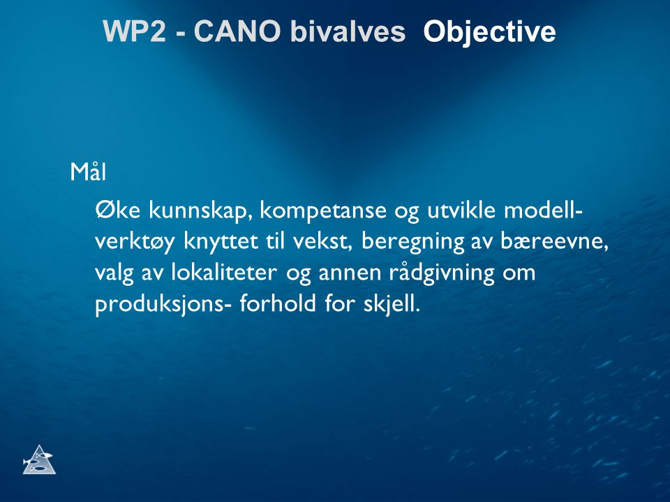 WP2 - CANO bivalves Objective