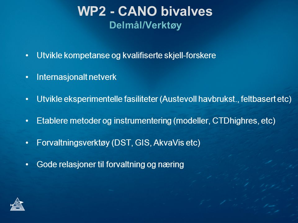 WP2 - CANO bivalves Delmål/Verktøy