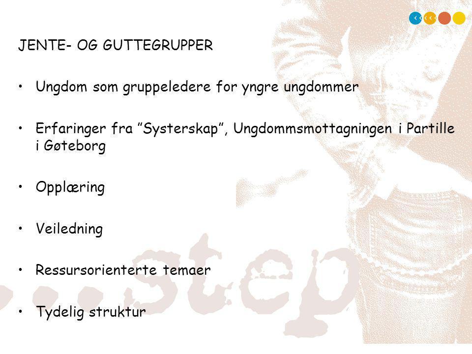 JENTE- OG GUTTEGRUPPER
