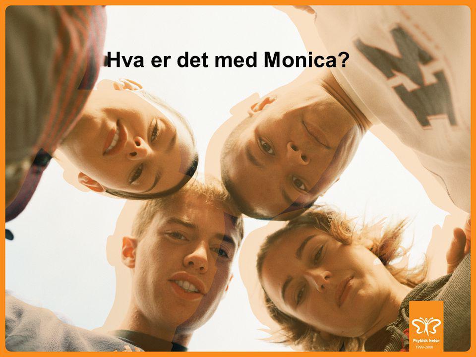 Hva er det med Monica