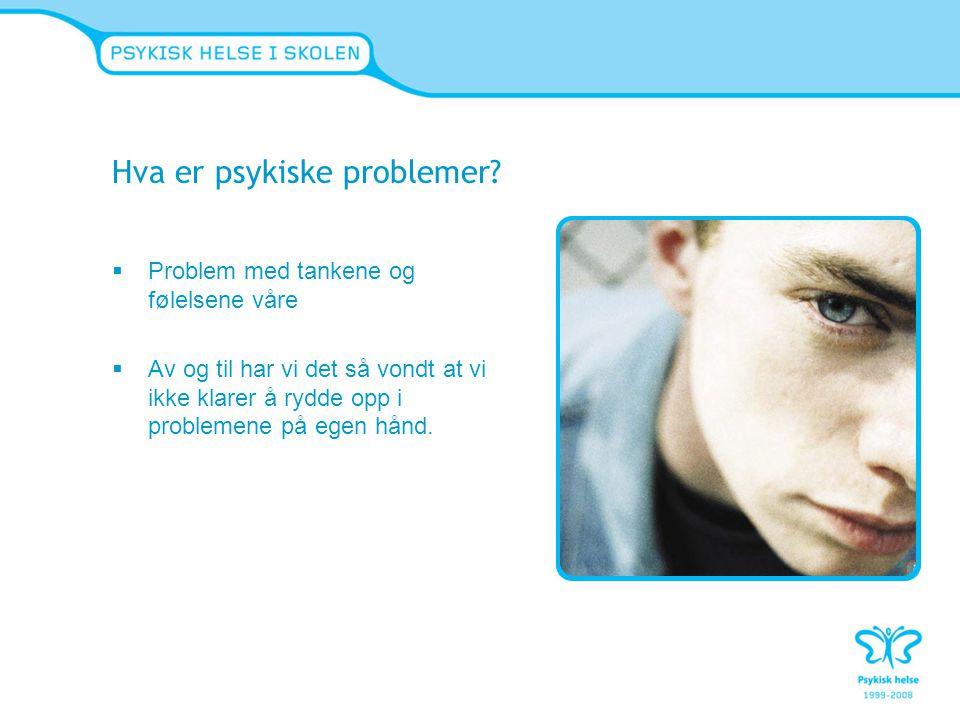 Hva er psykiske problemer