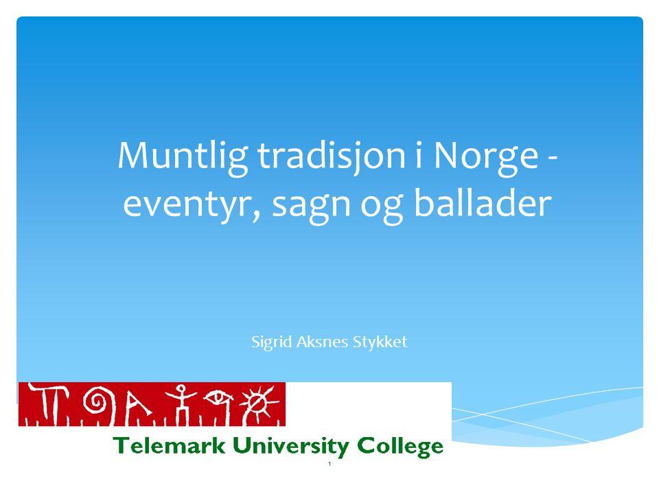 Muntlig tradisjon i Norge - eventyr, sagn og ballader