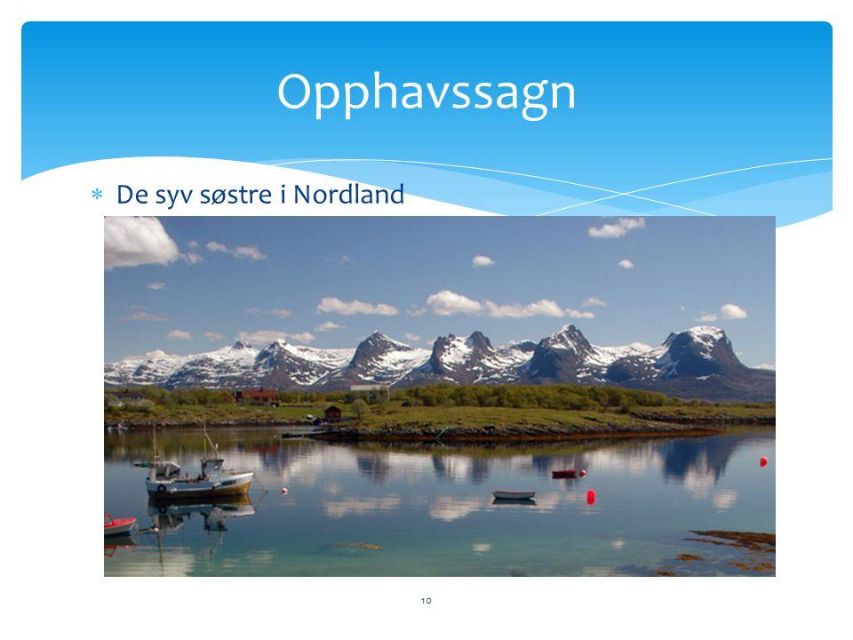 Opphavssagn De syv søstre i Nordland