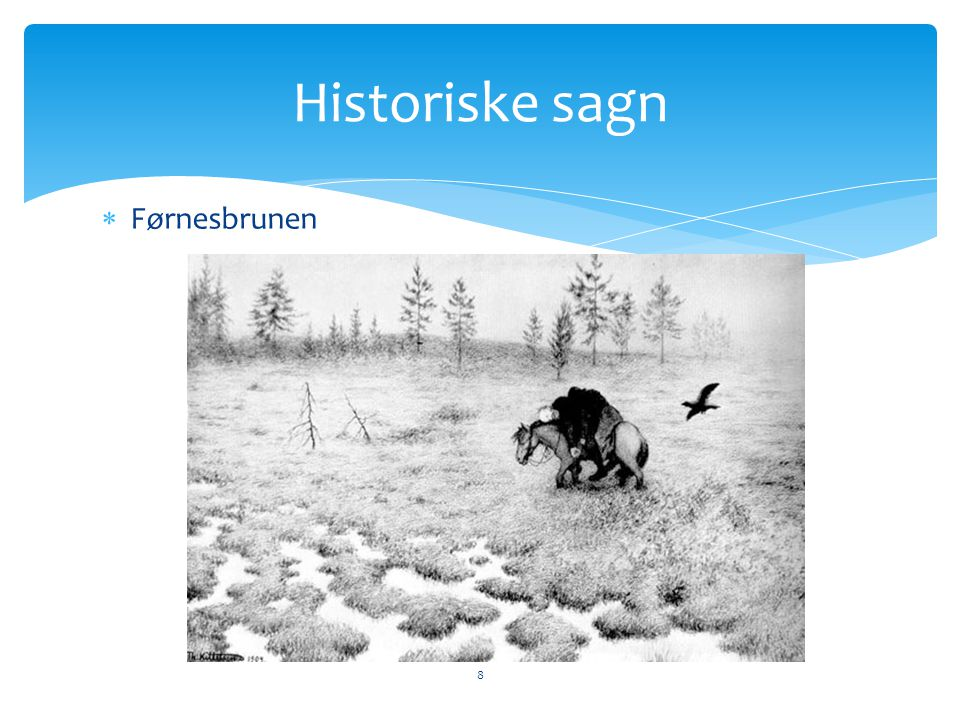 Historiske sagn Førnesbrunen