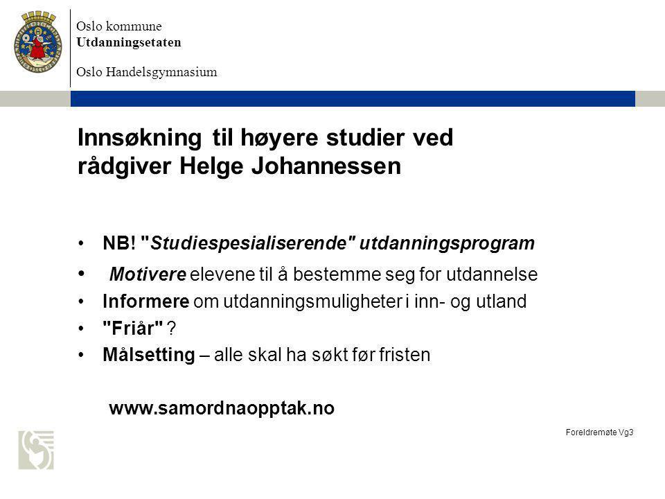Innsøkning til høyere studier ved rådgiver Helge Johannessen