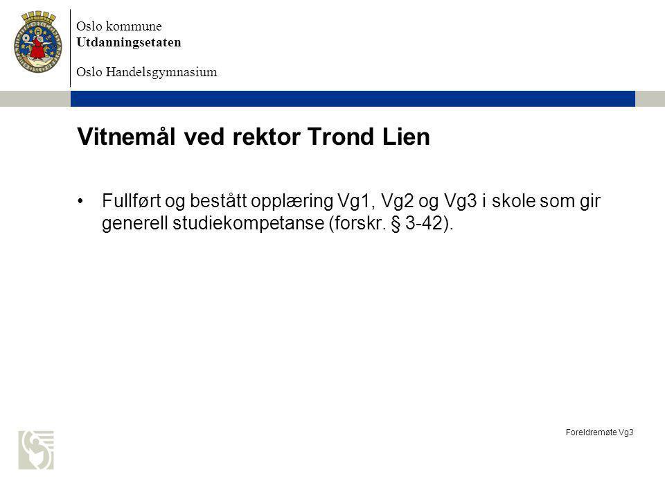 Vitnemål ved rektor Trond Lien