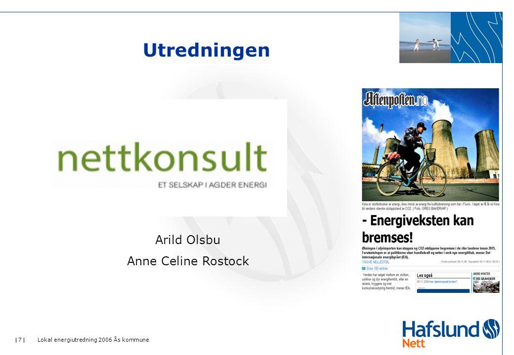 Utredningen Arild Olsbu Anne Celine Rostock