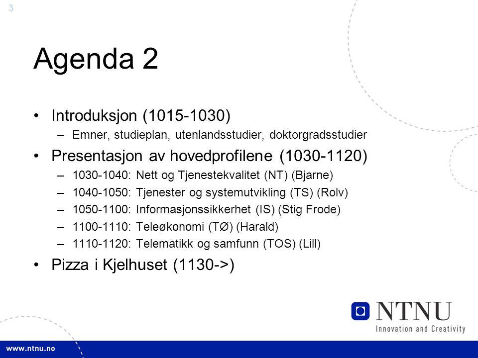 Agenda 2 Introduksjon (1015-1030)