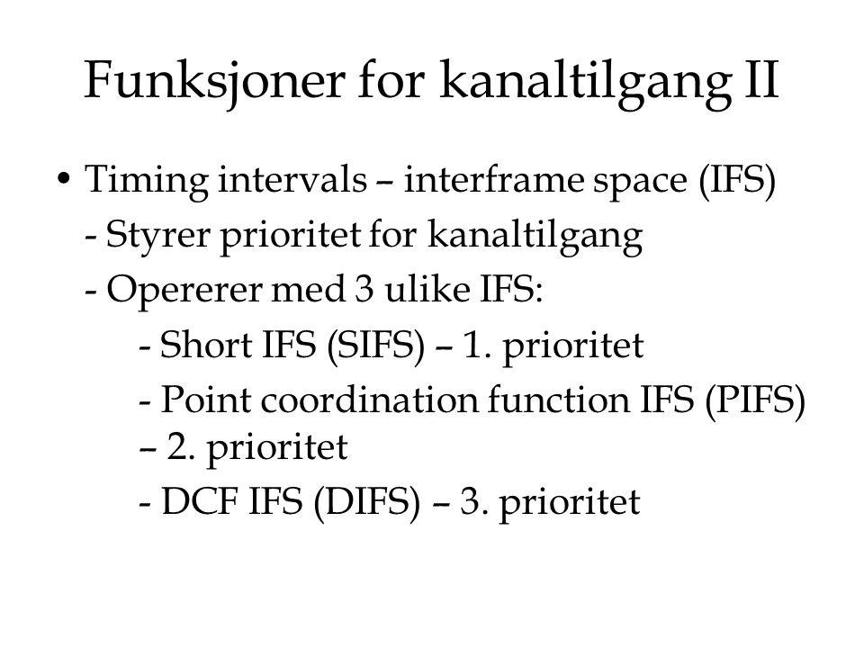 Funksjoner for kanaltilgang II