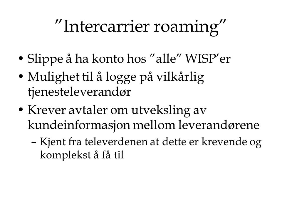 Intercarrier roaming