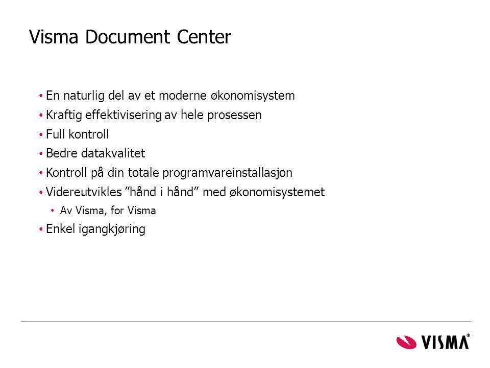 Visma Document Center En naturlig del av et moderne økonomisystem