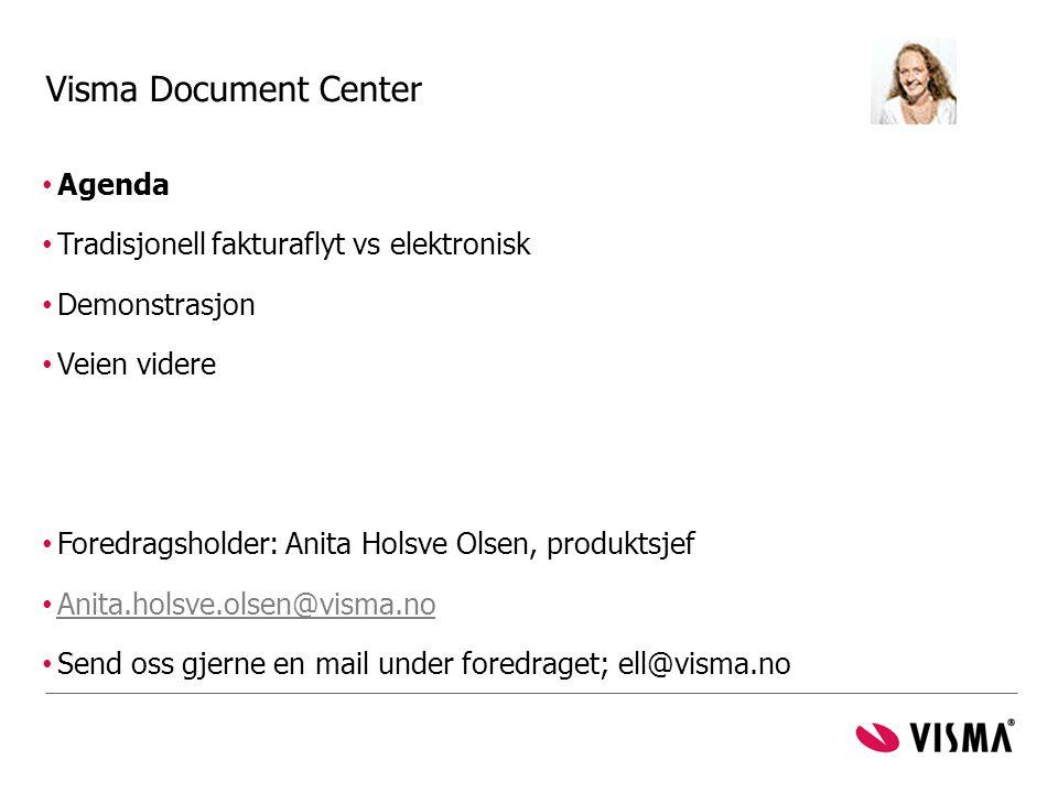 Visma Document Center Agenda Tradisjonell fakturaflyt vs elektronisk