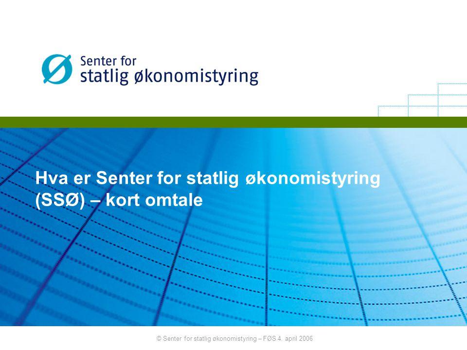 Hva er Senter for statlig økonomistyring (SSØ) – kort omtale