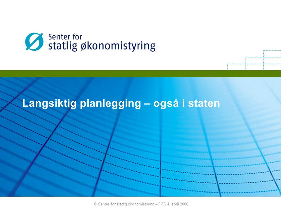 Langsiktig planlegging – også i staten