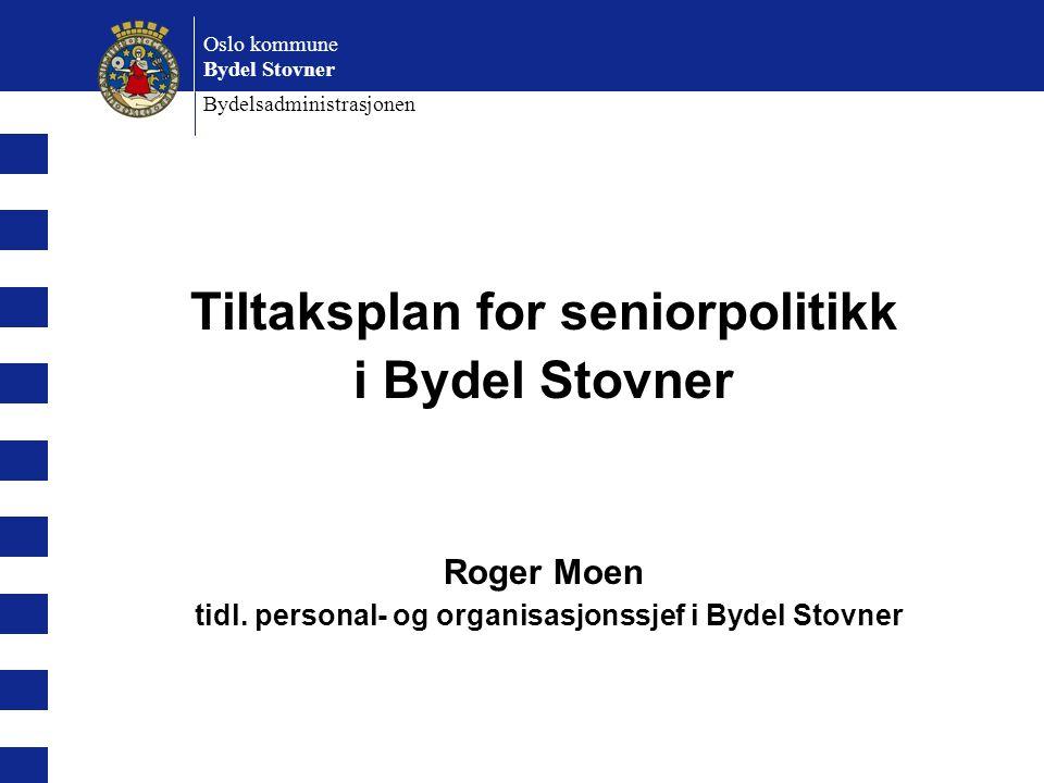 Tiltaksplan for seniorpolitikk i Bydel Stovner