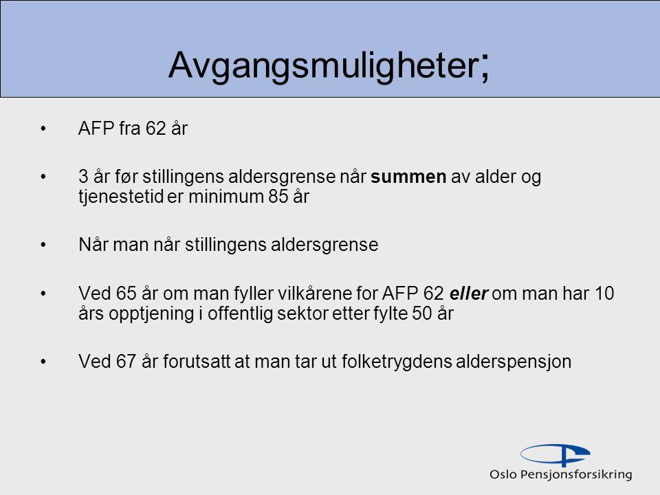 Avgangsmuligheter; AFP fra 62 år
