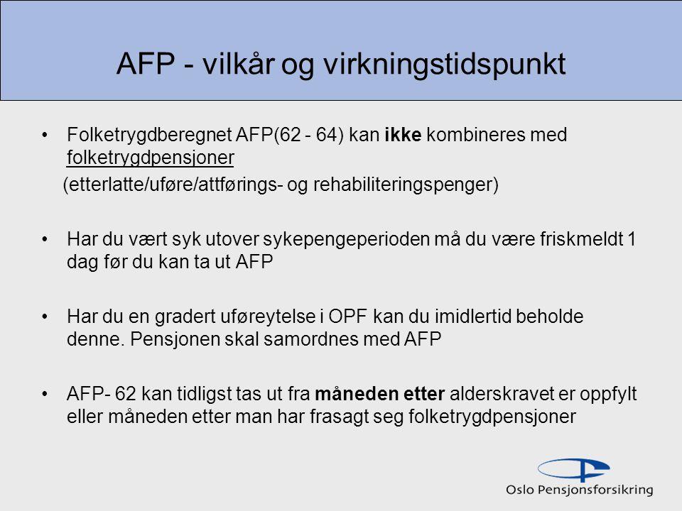 AFP - vilkår og virkningstidspunkt