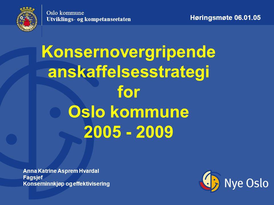 Konsernovergripende anskaffelsesstrategi for Oslo kommune 2005 - 2009
