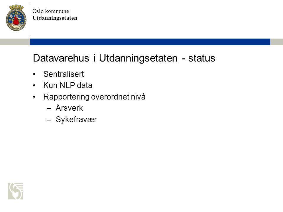 Datavarehus i Utdanningsetaten - status