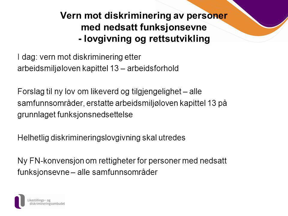 Vern mot diskriminering av personer med nedsatt funksjonsevne - lovgivning og rettsutvikling