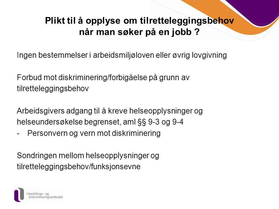 Plikt til å opplyse om tilretteleggingsbehov når man søker på en jobb
