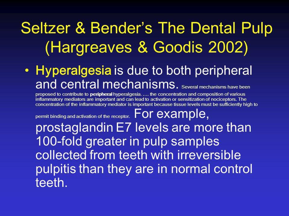 Seltzer & Bender's The Dental Pulp (Hargreaves & Goodis 2002)