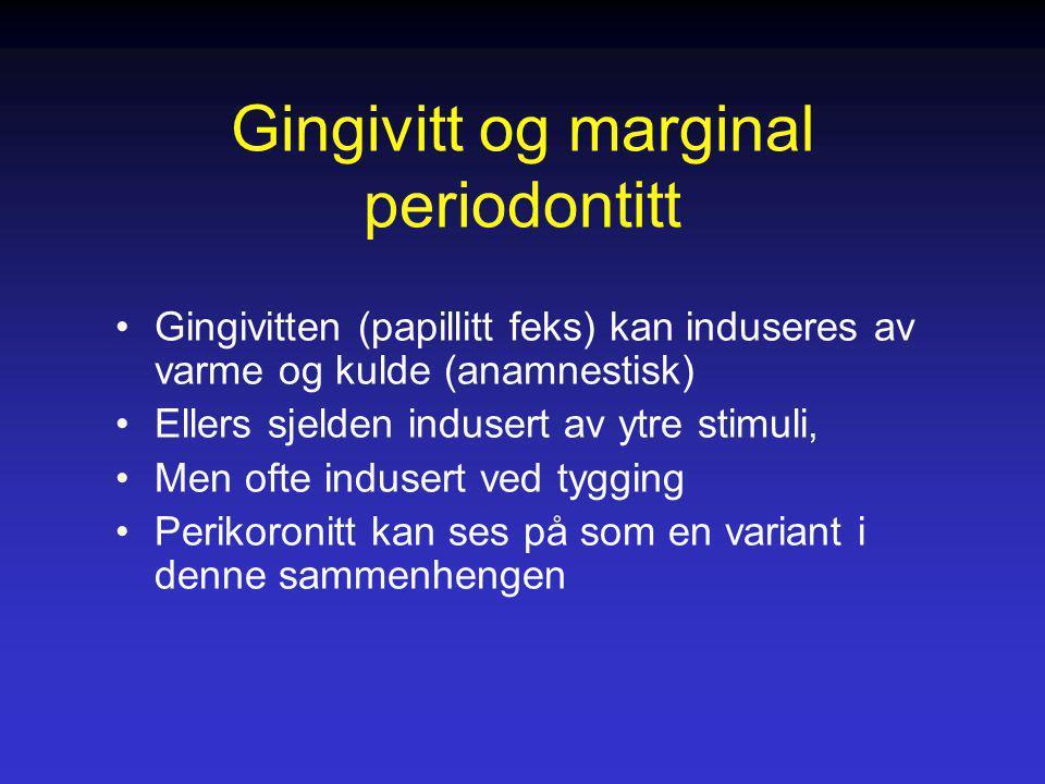 Gingivitt og marginal periodontitt