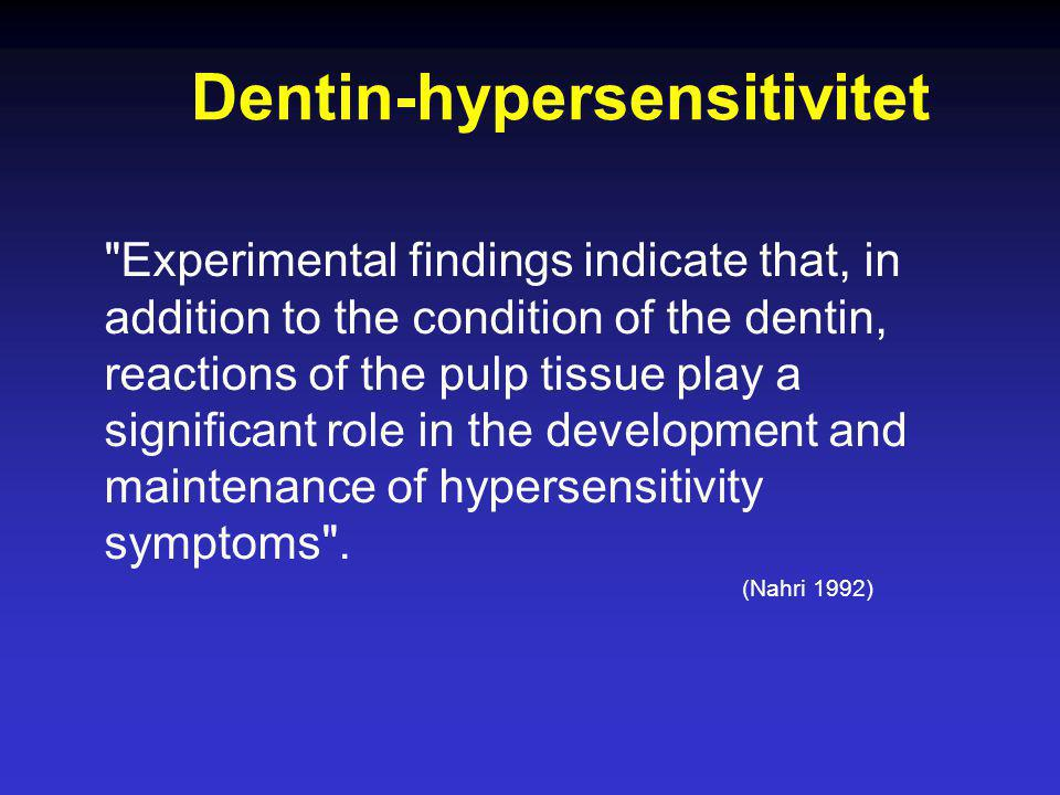 Dentin-hypersensitivitet