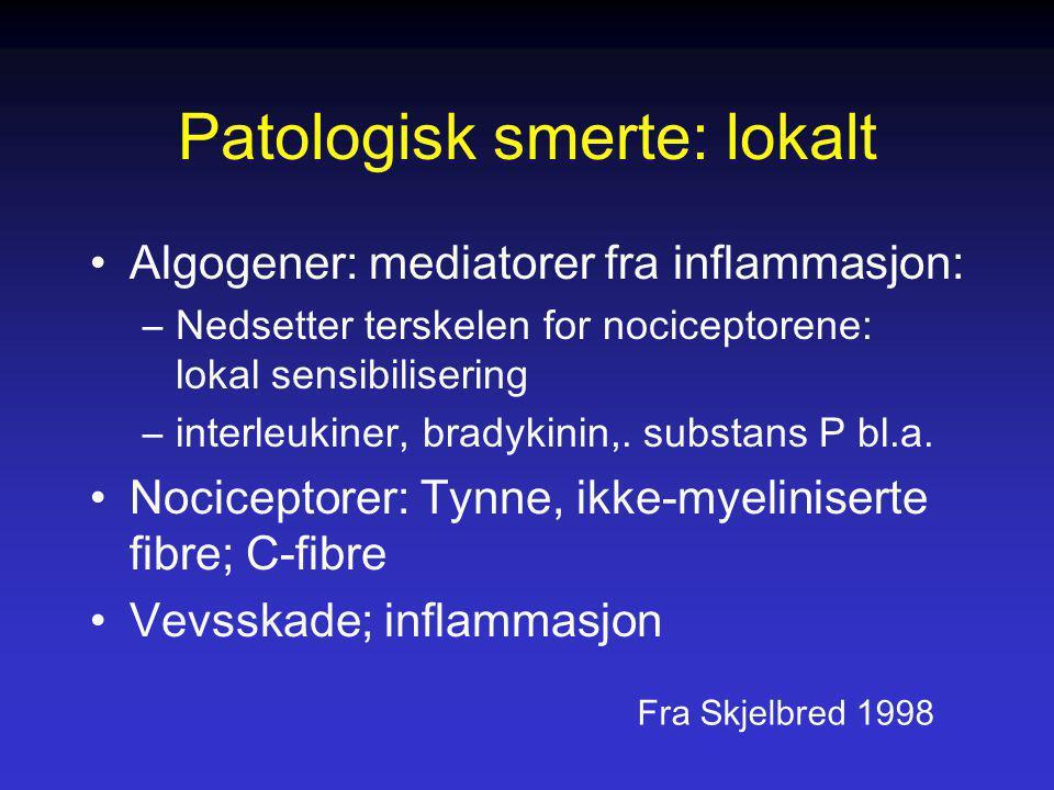 Patologisk smerte: lokalt