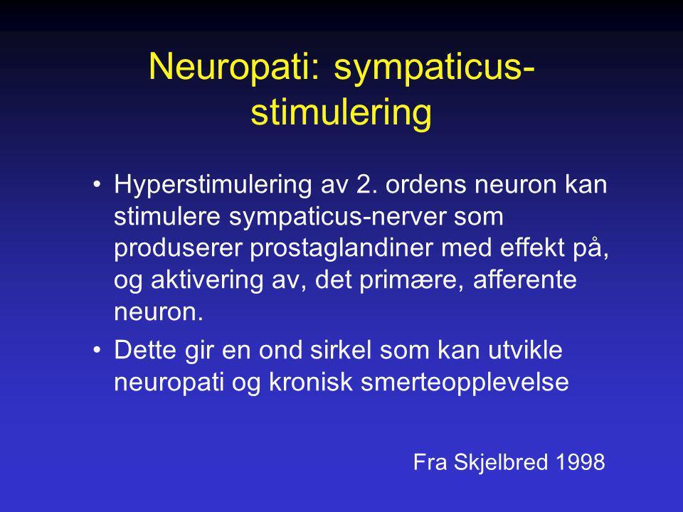 Neuropati: sympaticus-stimulering