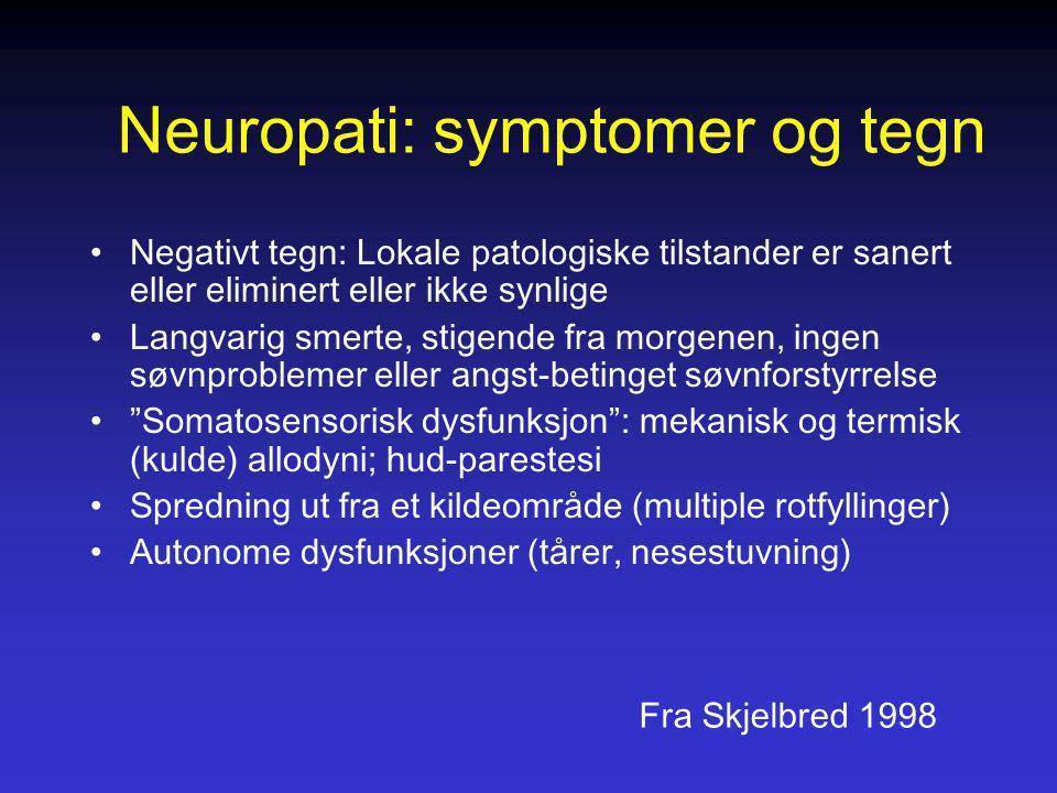 Neuropati: symptomer og tegn