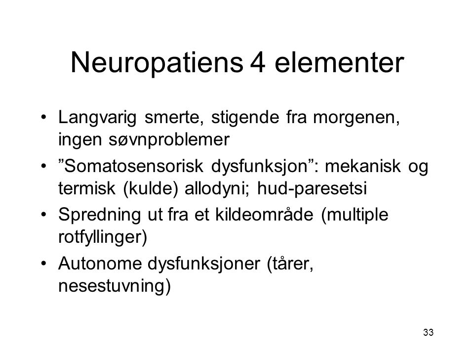 Neuropatiens 4 elementer