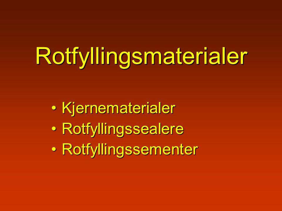 Rotfyllingsmaterialer