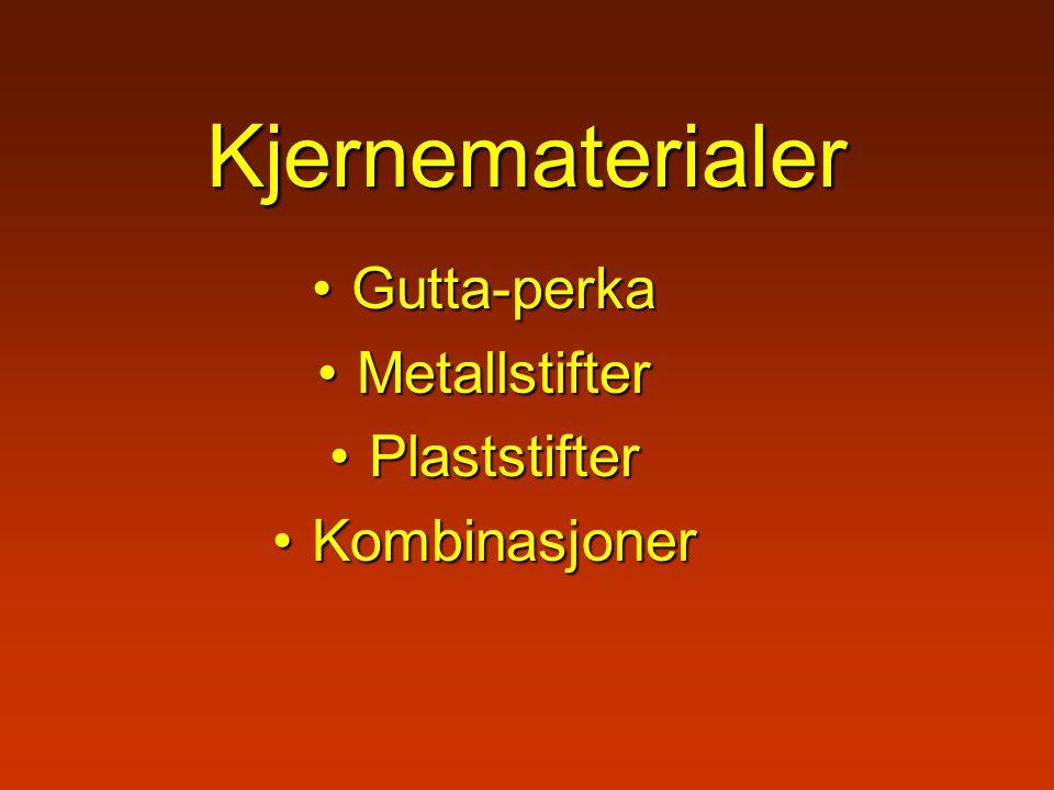 Kjernematerialer Gutta-perka Metallstifter Plaststifter Kombinasjoner