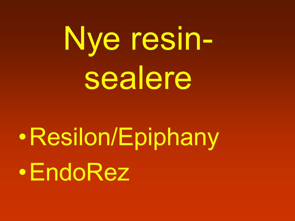 Nye resin-sealere Resilon/Epiphany EndoRez