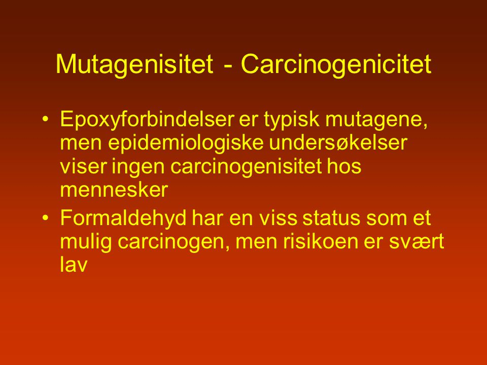 Mutagenisitet - Carcinogenicitet